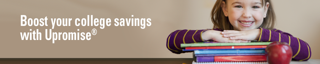 Everyday savings, every day with Upromise. Turn everyday purchases into college tuition.