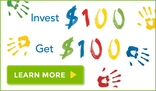 Invest $100 Get $100